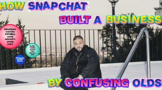 How Snapchat build a business by confusing olds