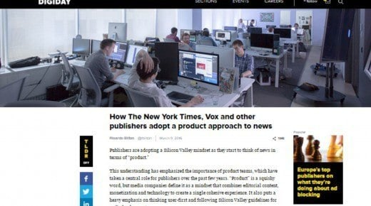 How The New York Times, Vox and other publishers adopt a product approach to news