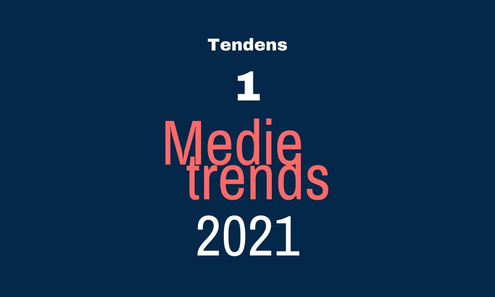 Medietrends 2021: Personlige stemmer sælger